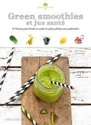 Dernières parutions dans Saveurs &  bien-être, Green smoothies et jus santé. 50 boissons pour booster sa santé et se faire plaisir sans modération