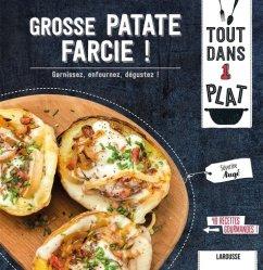 Dernières parutions dans Tout dans 1 plat, Grosse patate farcie !