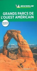 Dernières parutions sur Guides USA grands parcs, Grands parcs de l'Ouest Américain