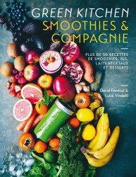 Dernières parutions dans Arts culinaires, Green Kitchen Smoothies & compagnie. Plus de 50 recettes de smoothies, jus, laits végétaux et desserts