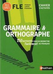 Dernières parutions sur Français Langue Étrangère (FLE), Grammaire et orthographe