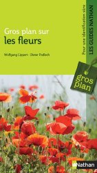 Dernières parutions sur Flores de France et d'Europe, Gros plan sur les fleurs