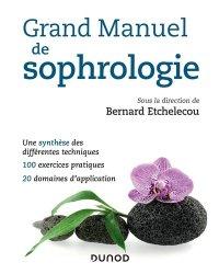 Dernières parutions dans Les nouveaux chemins de la santé, Grand manuel de sophrologie