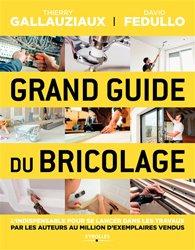 Dernières parutions sur Bricolage, Grand guide du bricolage
