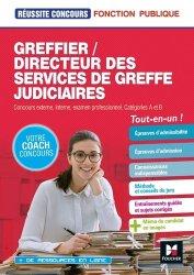 Dernières parutions dans Réussite Concours, Greffier/Directeur des services de greffes judiciaires. Préparation complète