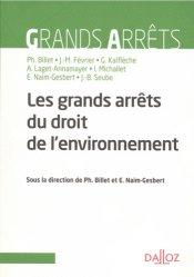 Dernières parutions dans Grands arrêts, Grands arrêts du droit de l'environnement