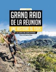 Dernières parutions sur Course à pieds, Grand Raid de La Réunion, une histoire de fous