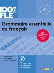 Dernières parutions dans 100% FLE, Grammaire essentielle du français niv. A1 2018 - Livre + CD