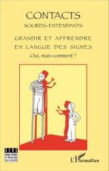 Dernières parutions sur Langue des signes, Grandir et apprendre en langue des signes