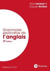 Dernières parutions sur Langues et littératures étrangères, Grammaire explicative de l'anglais