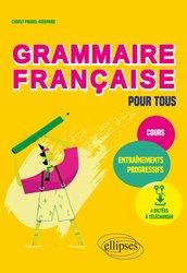 Dernières parutions sur Outils d'apprentissage, Grammaire française pour tous