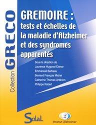 Souvent acheté avec Guide des meilleures pratiques de réadaptation cognitive, le Gremoire : tests et échelles de la maladie d'Alzheimer et des syndromes apparentés