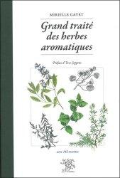 Dernières parutions dans Petit traité, Grand traité des herbes aromatiques