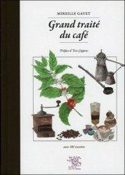 Dernières parutions sur Café, Grand traité du café