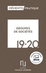 Dernières parutions dans Mémento pratique, Groupes de sociétés. Edition 2019-2020