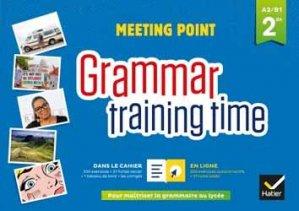 Dernières parutions dans Meeting Point, Grammar training time - Anglais Cahier grammaire + site