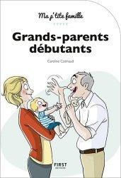 Nouvelle édition Grands-parents débutants