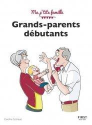 Dernières parutions sur Grands-parents, Grands-parents débutants