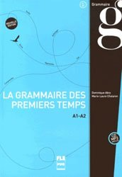 Dernières parutions dans FLE, La nouvelle grammaire des premiers temps A1-A2