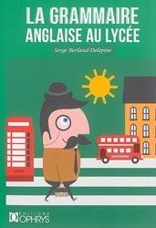 Nouvelle édition La Grammaire anglaise au lycée