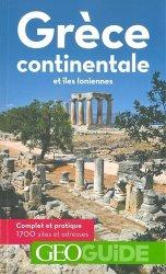 Dernières parutions dans GéoGuide, Grèce continentale et îles Ioniennes. 7e édition