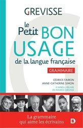 Dernières parutions sur Grammaire-Conjugaison-Orthographe, Le petit bon usage de la langue française
