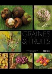 Souvent acheté avec Guide des rosiers sauvages, le Graines & fruits
