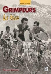 Dernières parutions dans Mémoire du Cyclisme, Grimpeurs. Le dico