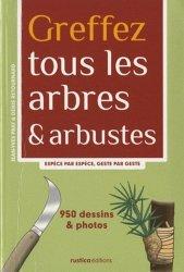 Souvent acheté avec Guide des plantes à fleurs des arbres et des arbustes d'Europe occidentale, le Greffez tous les arbres & arbustes