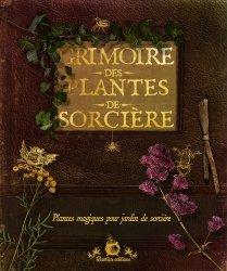 Dernières parutions sur Histoire des plantes et de la botanique, Grimoire des plantes de sorcière
