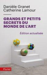 Dernières parutions dans Pluriel, Grands et petits secrets du monde de l'art