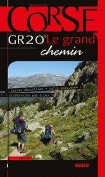 Dernières parutions sur Guides de randonnée, GR 20 Le Grand Chemin