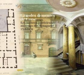 Dernières parutions sur Histoire de l'architecture, Grandes demeures de Corse