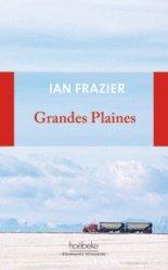 Dernières parutions dans Etonnants voyageurs, Grandes plaines