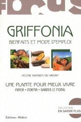 Dernières parutions dans En savoir plus, Griffonia