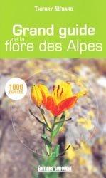Souvent acheté avec La Flore rare ou menacée de Haute-Savoie, le Grand guide de la flore des Alpes