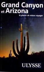 Dernières parutions dans Guide de Voyage, Grand Canyon et Arizona. 6e édition