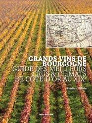 Dernières parutions sur Bourgogne, Grands vins de Bourgogne