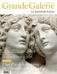 Dernières parutions sur Musées, Grande Galerie N° 51, printemps 2020 : L'âge d'or de la sculpture. De Donatello à Michel-Ange