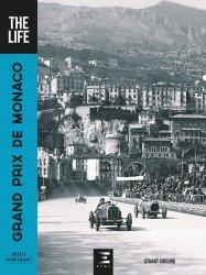 Dernières parutions sur Histoire de l'automobile, Grand prix de monaco, the life