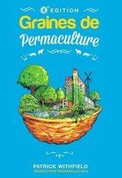 Dernières parutions sur Permaculture, Graines de Permaculture