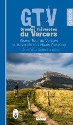 Dernières parutions sur Parcs naturels - Voies vertes, GTV les Grandes Traversées du Vercors