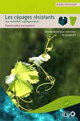 Souvent acheté avec Traité d'oenologie - Tome 2, le Guide technique : les cépages résistants