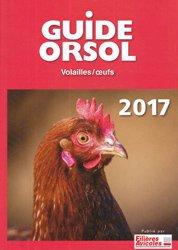 Souvent acheté avec Autopsie des volailles, le Guide Orsol Volailles et Oeufs  2017