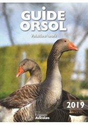 Dernières parutions sur Elevage des volailles, Guide Orsol Volailles et Oeufs  2019