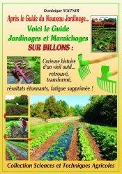 Dernières parutions sur Agriculture biologique - Agroécologie - Permaculture, Guide du jardinage - maraîchage sur billons