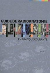 Souvent acheté avec Atlas pratique d échographie gynécologique, le Guide de Radioanatomie en pratique courante