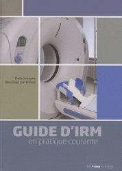 Souvent acheté avec Petit atlas d'anatomie, le Guide d'IRM en pratique courante