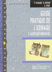 Souvent acheté avec Guide pratique du dessin technique, le Guide pratique de l'usinage Tome 3