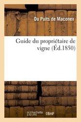 Dernières parutions sur L'exploitation viticole - Commercialisation, Guide du propriétaire de vigne